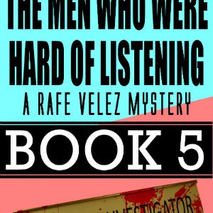 The Men Who Were Hard of Listening