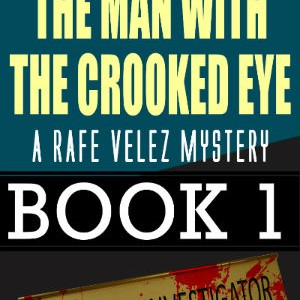 The Man With The Crooked Eye
