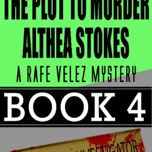 The Plot To Murder Althea Stokes